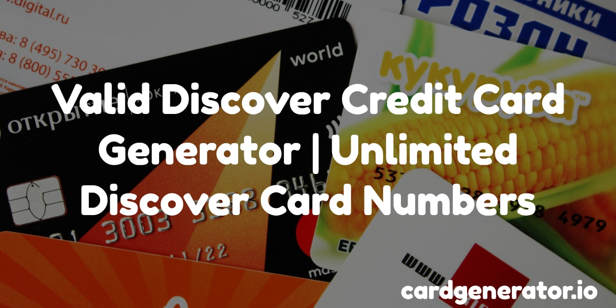 Number Generator Card Valid Credit Discover Unlimited
